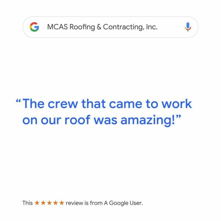 Roofer Reviews MCAS Roofing & Contracting Inc. 5