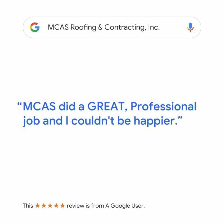 Roofer Reviews MCAS Roofing & Contracting Inc. 6